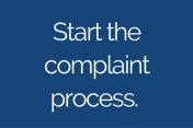 Start the complaint process