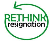 Rethink Resignation